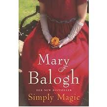 [(Simply Magic)] [ By (author) Mary Balogh ] [January, 2008]