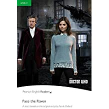 Level 3: Doctor Who: Face The Raven (Pearson English Graded Readers)