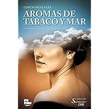 Aromas de tabaco y mar: Una mujer en busca de la verdad