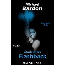 Mark Feller: Flashback