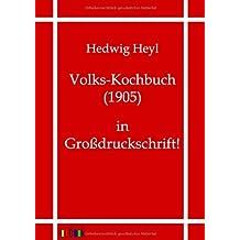 Volks-Kochbuch (1905): in Großdruckschrift