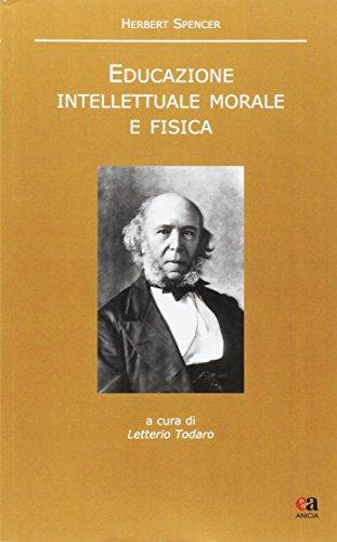 Educazione intellettuale, morale e fisica. Testo inglese a fronte - Amazon Libri