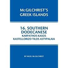 Southern Dodecanese: Astypalaia, Tilos, Karphathos, Kasos & Kastellorizo