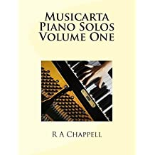 [(Musicarta Piano Solos Volume One)] [Author: R a Chappell] published on (November, 2013)