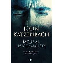 Jaque al psicoanalista (Spanish Edition)