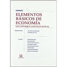 Elementos básicos de economía. Un enfoque institucional