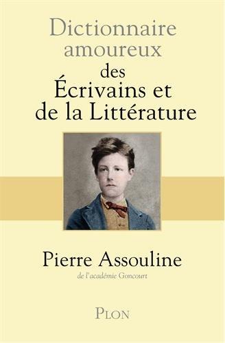 """<a href=""""/node/13342"""">Dictionnaire amoureux des écrivains et de la littérature</a>"""