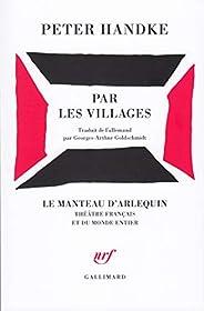 Par les villages: Poème dramatique - Prix Nobel de Littérature 2019