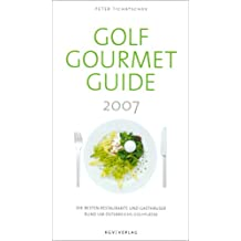 Golf- & Golfgourmet Guide 2007