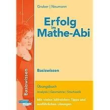 Erfolg im Mathe-Abi 2018 Basiswissen Sachsen: mit der Original Mathe-Mind-Map