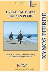 Urlaub mit dem eigenen Pferd Taschenbuch