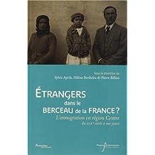 EtrangersdansleberceaudelaFrance? : L'immigrationenrégionCentredu XIXe siècle à nos jours