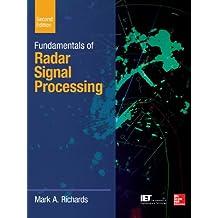 Fundamentals of Radar Signal Processing (McGraw-Hill Professional Engineering)