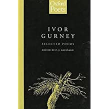 Ivor Gurney: Selected Poems (Oxford Poets)
