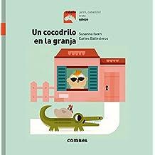 Un cocodrilo en la granja/ A crocodile on the farm (Caballo Arre, Caballito!/ Horse, Giddy Up, Little Horse!)