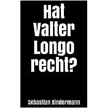 Hat Valter Longo recht? (German Edition)