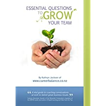 Essential Questions to GROW Your Team  (English Edition)