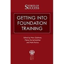 Secrets of Success: Getting Into Foundation Training