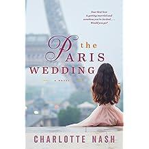 The Paris Wedding: A Novel (English Edition)