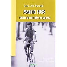 Madrid 1938: Diario de un niño en guerra (Brújula)