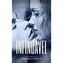 Infindável (Irresistível Livro 4) (Portuguese Edition)