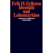 Identität und Lebenszyklus. Drei Aufsätze (Suhrkamp-Taschenbuch Wissenschaft)