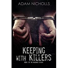 Keeping with Killers (The Salingers) (Volume 1) by Adam Nicholls (2015-08-06)