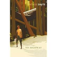 No Highway (Vintage Classics)