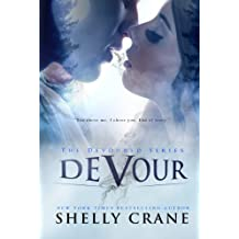 Devour (The Devoured Series Book 1) (English Edition)