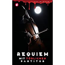 Requiem mit tödlicher Partitur
