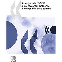 Principes de l'OCDE pour renforcer l'intégrité dans les marchés publics