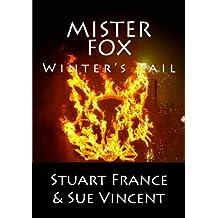 Mister Fox: Winter's Tail: Volume 4