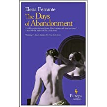The Days of Abandonment by Elena Ferrante (4-May-2006) Paperback