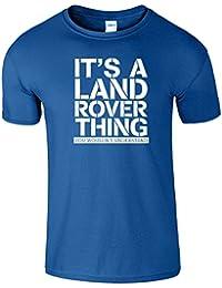 Its A Land Rover Ding Mens T-Shirt Sie Würde nicht Verstehen