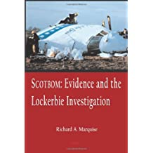 Scotbom: Evidence And The Lockerbie Investigation