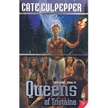[Queens of Tristaine] (By: Cate Culpepper) [published: November, 2007]
