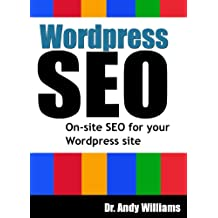 Wordpress SEO - On-Page SEO for your Wordpress Site (Webmaster Series Book 4)