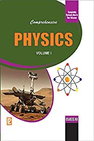 Comprehensive Physics Class XI - Vol.1&2 set : Fully Revised Edition Including Value Based Ques