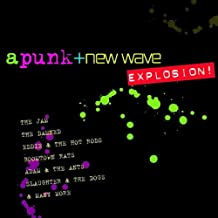 A Punk & New Wave Explosion!