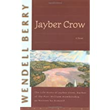 Jayber Crow: A Novel (Port William)