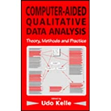 Computer-Aided Qualitative Data Analysis: Theory, Methods and Practice (1995-09-25)