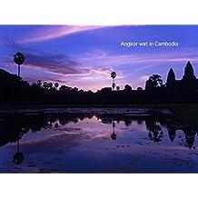 Angkor Wat in Cambodia: Beautiful World heritage (Japanese Edition)