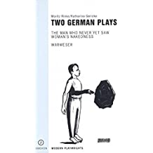 Two German Plays (Oberon Modern Playwrights)