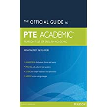 The Official Guide to the Pearson Test of English Academic (2e) (Pearson Tests of English)