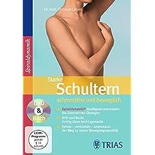 Starke Schultern - schmerzfrei und beweglich: DVD & Buch