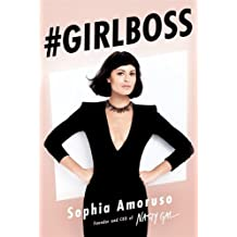 By Sophia Amoruso #GIRLBOSS
