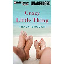 [ Crazy Little Thing - Greenlight ] By Brogan, Tracy (Author) [ Oct - 2012 ] [ MP3 CD ]