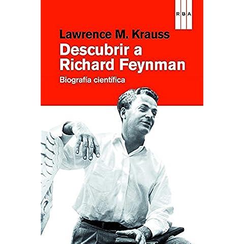 Descubrir a Richard Feynman (DIVULGACIÓN)