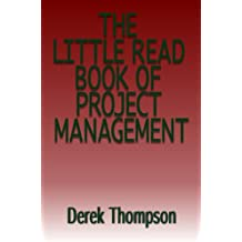 The Little Read Book of Project Management