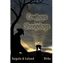 Cowboys and Sheepdogs: A writer's sketchbook